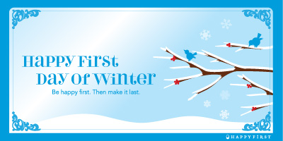 happy first day of winter/winter solstice.