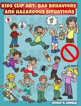Kids clip art: bad behaviors and hazardous situations.