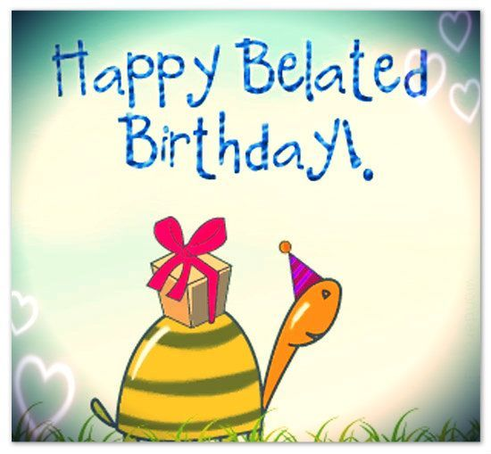 Image result for belated birthday wishes images.