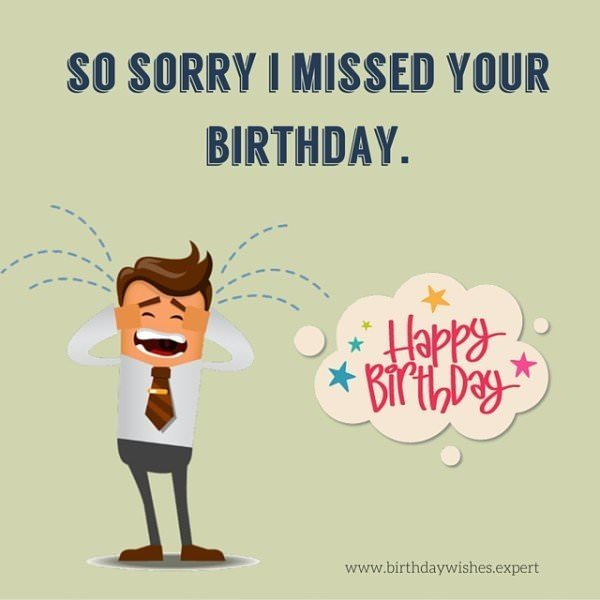 Happy Belated Birthday!.