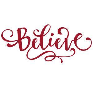Silhouette Design Store: believe.
