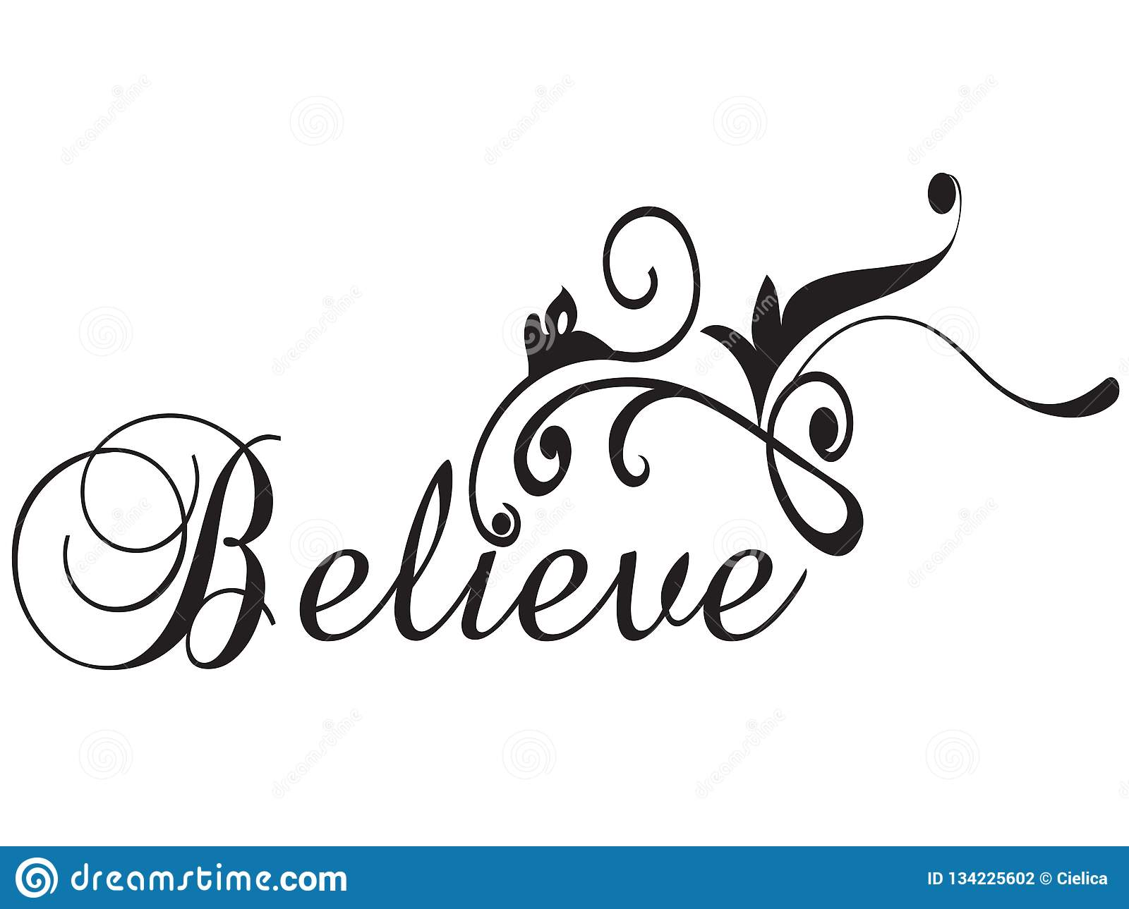 Believe Inspirational Quote Positive Thinking SVG DXF EPS Vector.