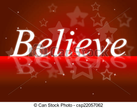 Believe Illustrations and Clip Art. 9,185 Believe royalty free.