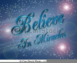 I Believe In Miracles Clipart.