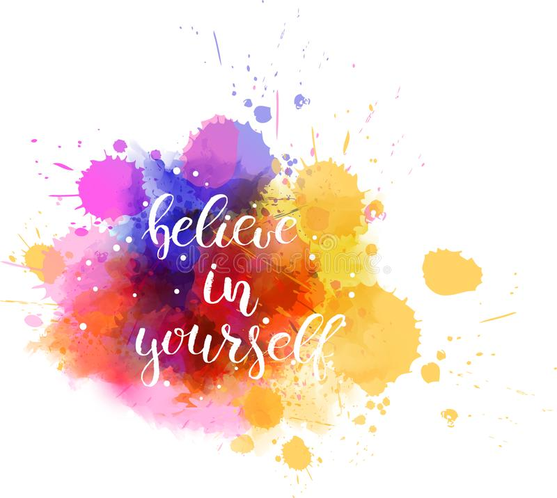 Believe Yourself Stock Illustrations.