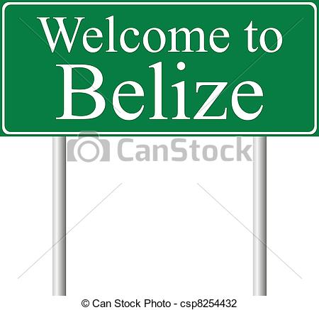 Vector Illustration of Welcome to Belize, concept road sign.