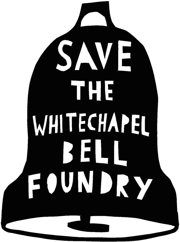 Save The Whitechapel Bell Foundry.