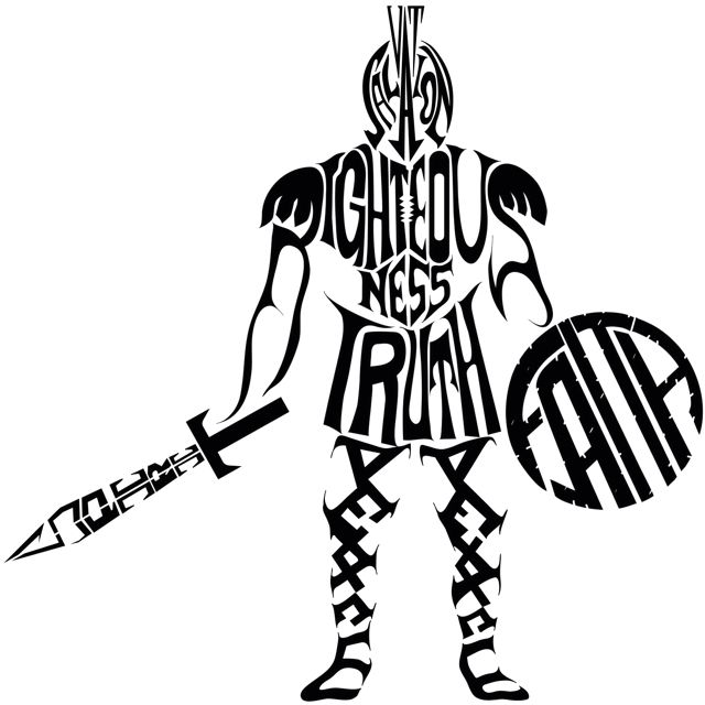 The Full Armor of God. (1) The Belt Of Truth (2) The Breastplate Of.
