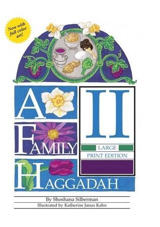 A Family Haggadah II Large Print Edition (Paperback).