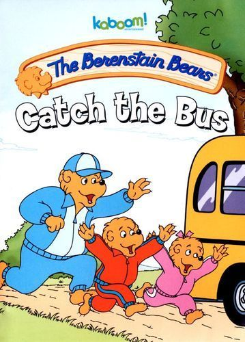 The Berenstain Bears: Catch the Bus [DVD].