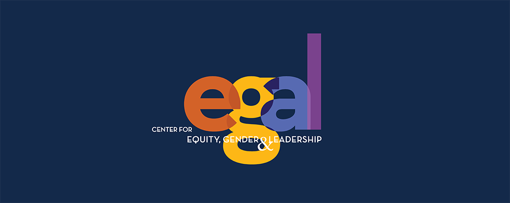 Center for Equity, Gender, and Leadership.