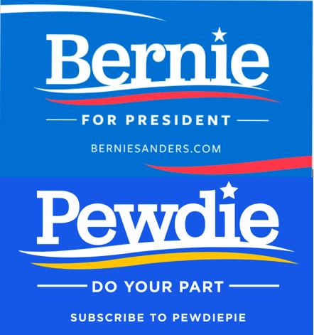 Bernie Sanders copied the PewDiePie logo in 2016 Can we copy.