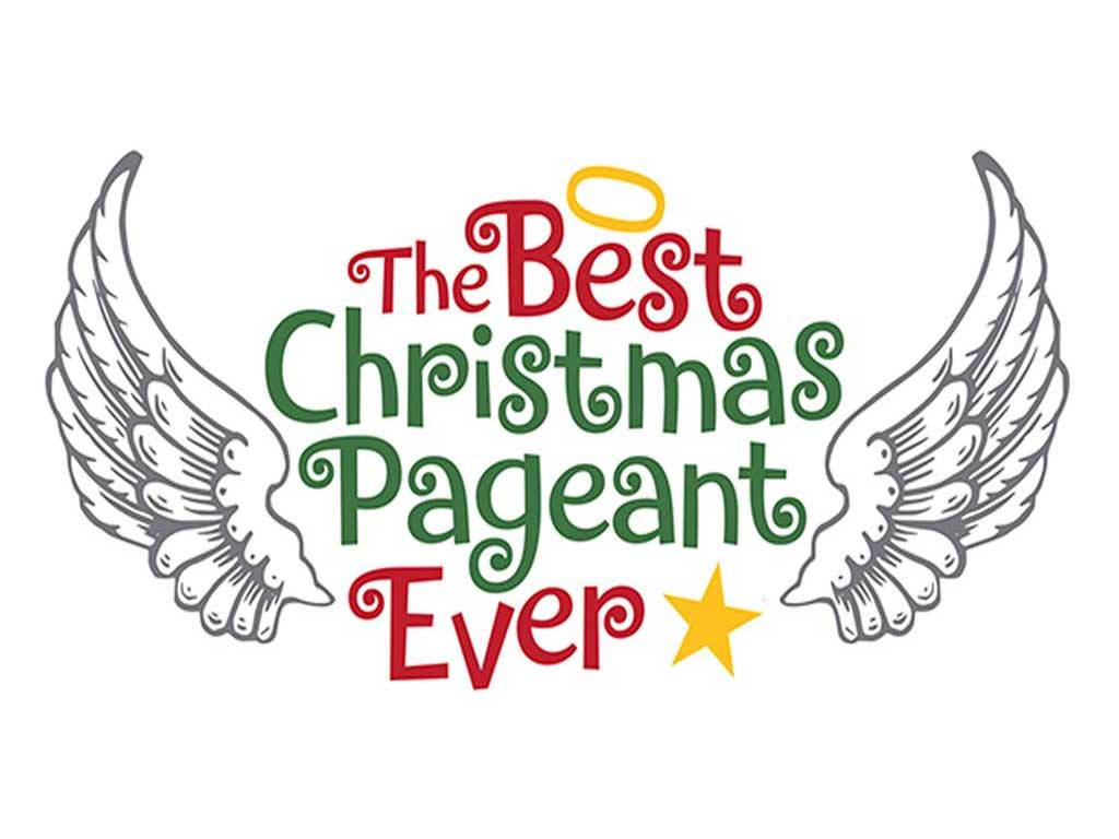 The Best Christmas Pageant Ever.