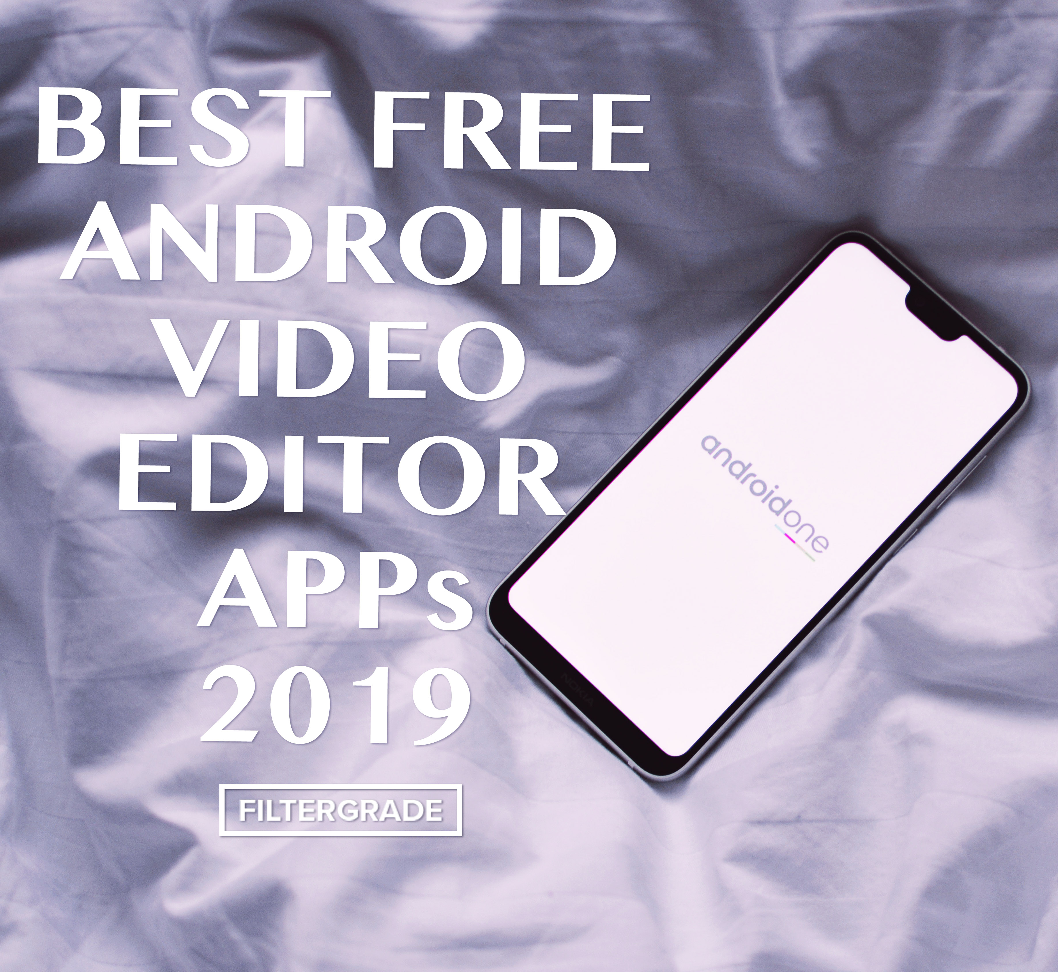 Best FREE Android Video Editor Apps 2019.
