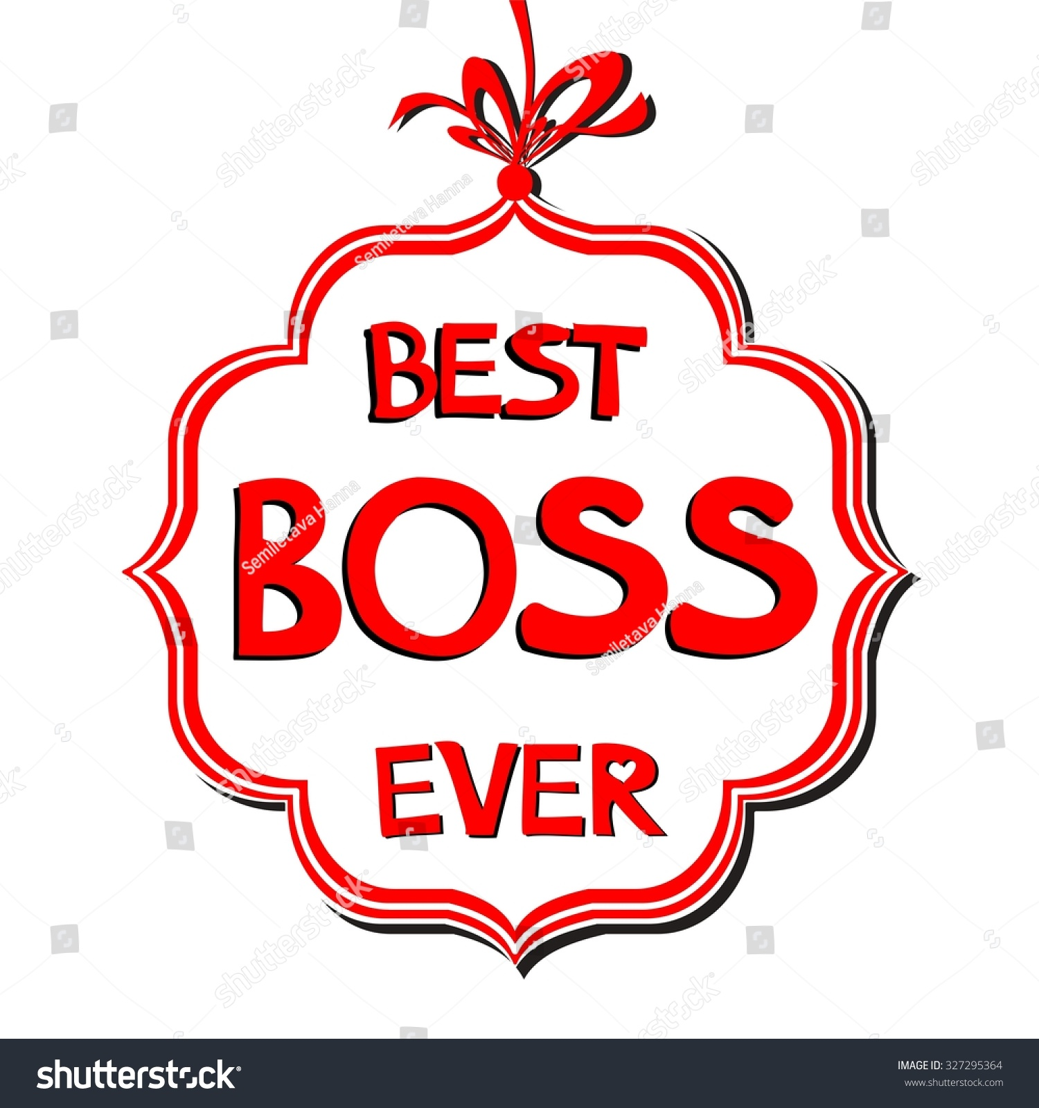 Happy Boss'S Day. Best Boss Ever. Illustration 327295364.