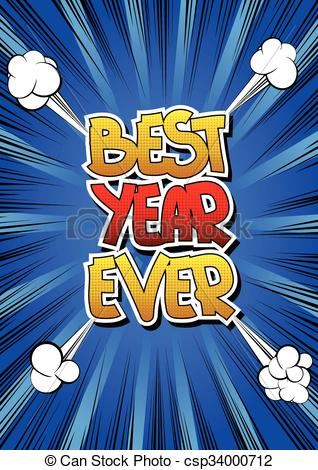 Best year ever Vector Clipart Illustrations. 41 Best year ever clip.