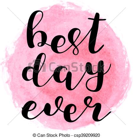 Best day ever clipart 1 » Clipart Station.
