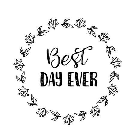 1,739 Best Day Ever Cliparts, Stock Vector And Royalty Free Best Day.
