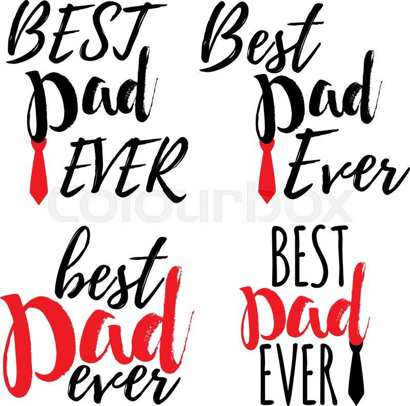 Best Dad Ever Banner.