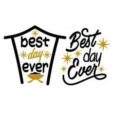 Best Day Ever Christmas Nativity SVG Cuttable Design.