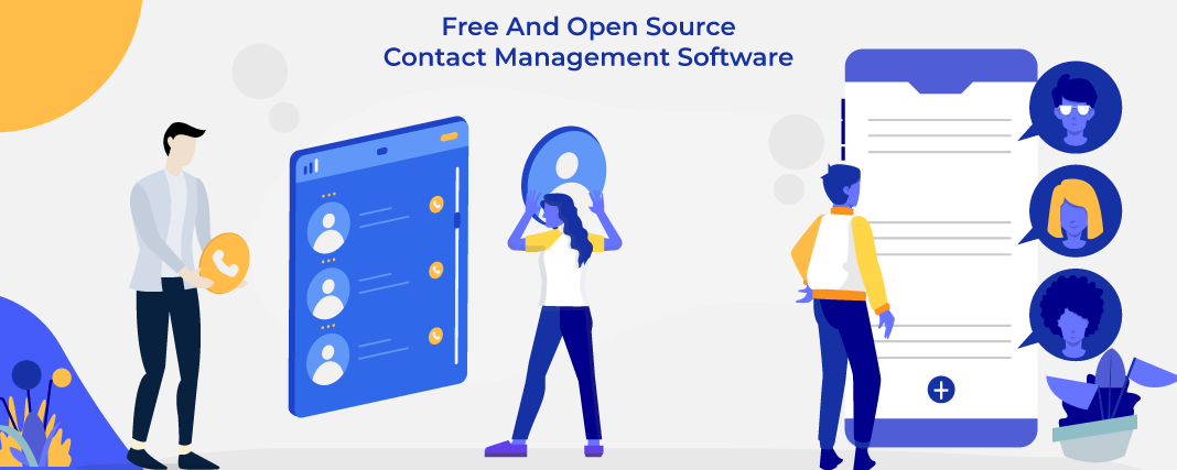 Top 7 Open Source & Free Contact Management Software.