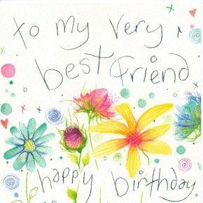 To My Very Best Friend Happy Birthday Card.