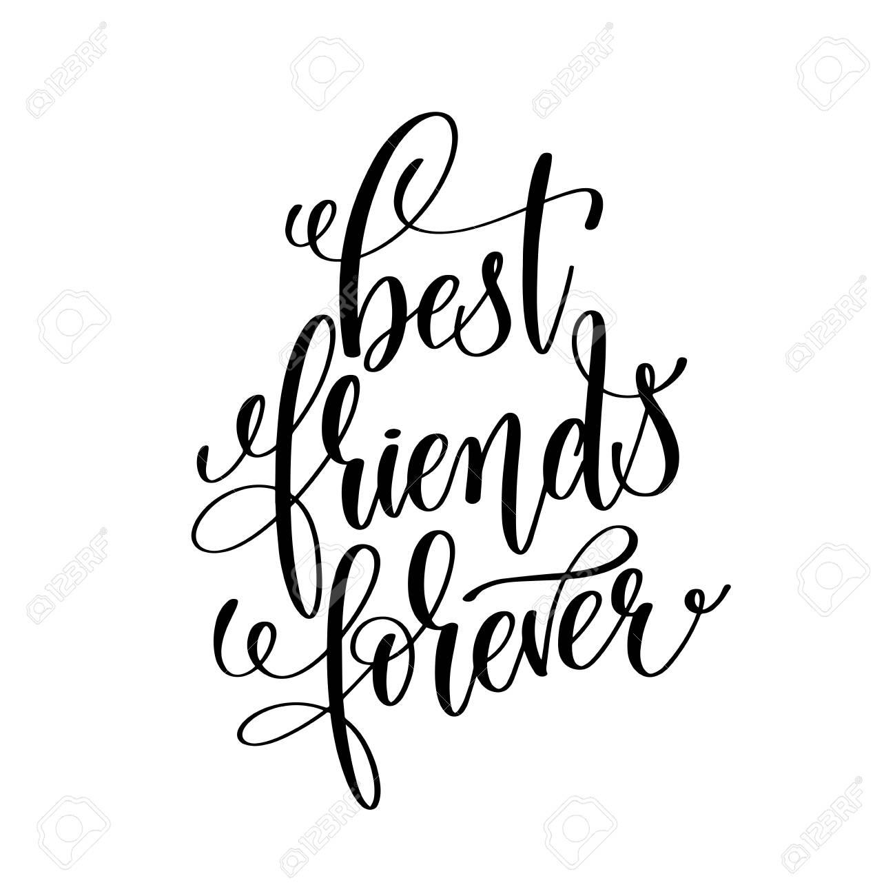 best friends forever black and white handwritten lettering.