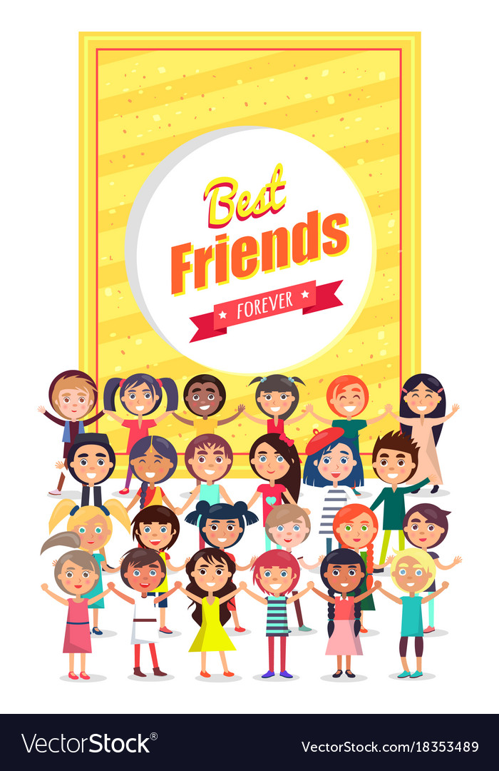Best friends forever poster with group of kids.