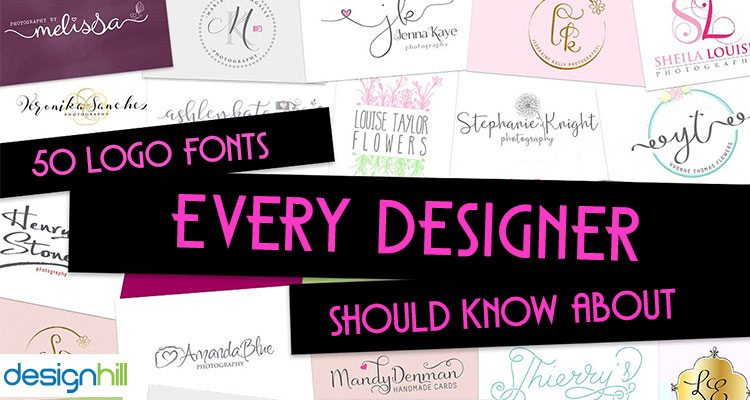 50 Logo Fonts Every Designer Should Know About.