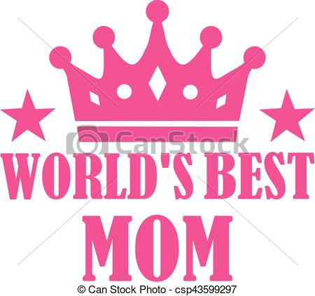 World's best Mom.