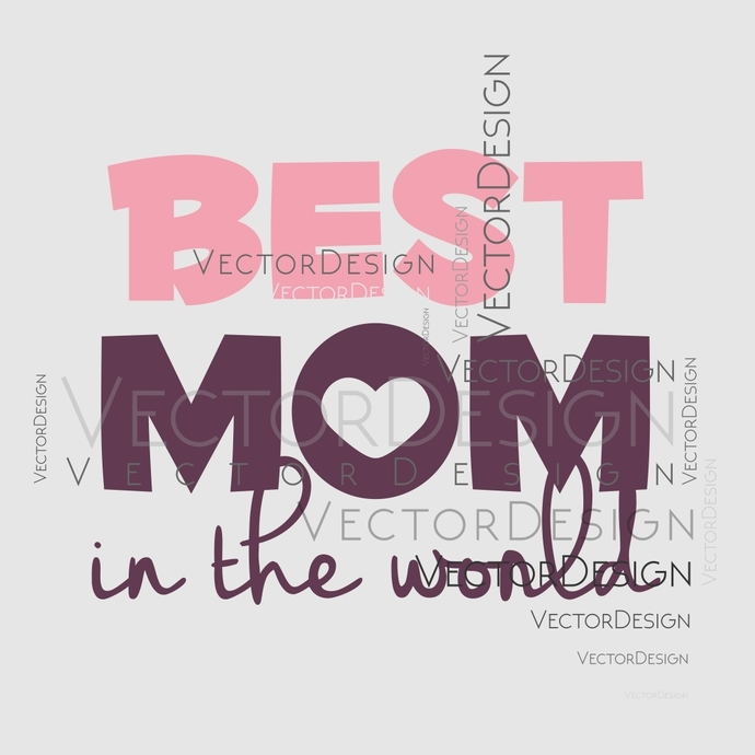 Best Mom in the world Graphics SVG Dxf EPS Png Cdr Ai Pdf Vector Art  Clipart instant download Digital Cut Print File.