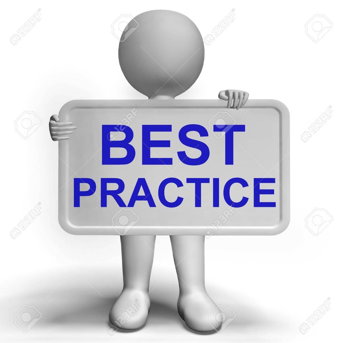 Best Practice Sign Shows Most Efficient Procedures.
