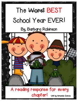 The Best School Year Ever: Complete Unit of Reading Responses.