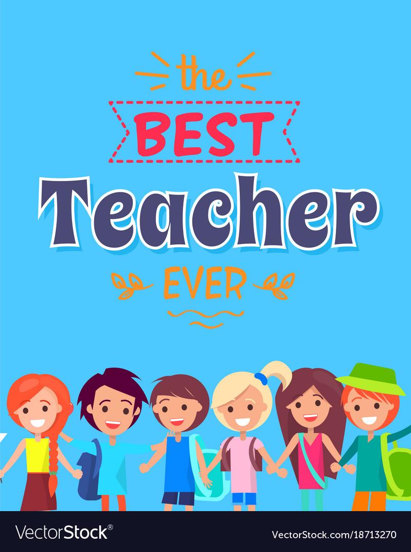 Best teacher ever poster.