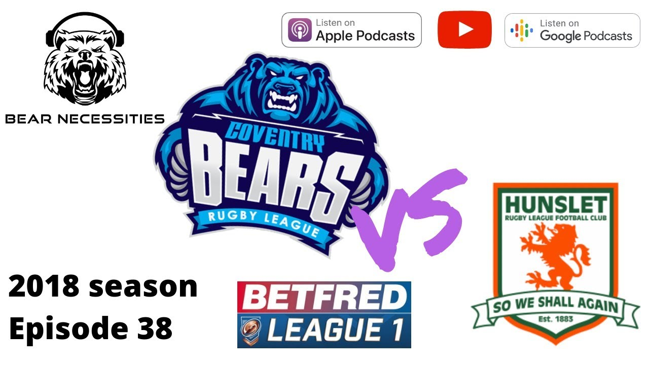 Bears beat Hunslet! And, end of season awards 2018.