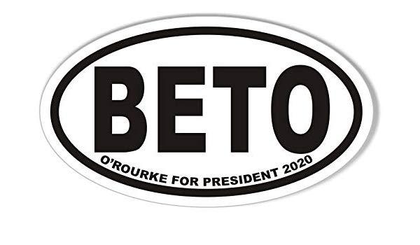 BETO O\'ROURKE for President 2020 Oval Bumper Sticker.