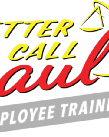 Better Call Saul Employee Training.