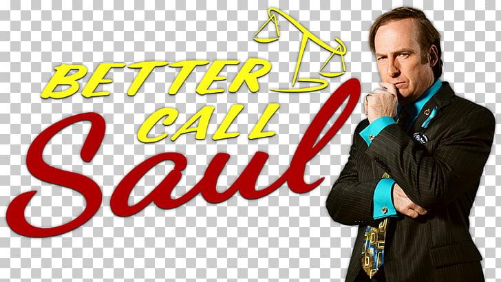 Saul Goodman Jesse Pinkman Walter White Better Call Saul.