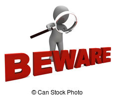 Beware Illustrations and Clipart. 11,971 Beware royalty free.