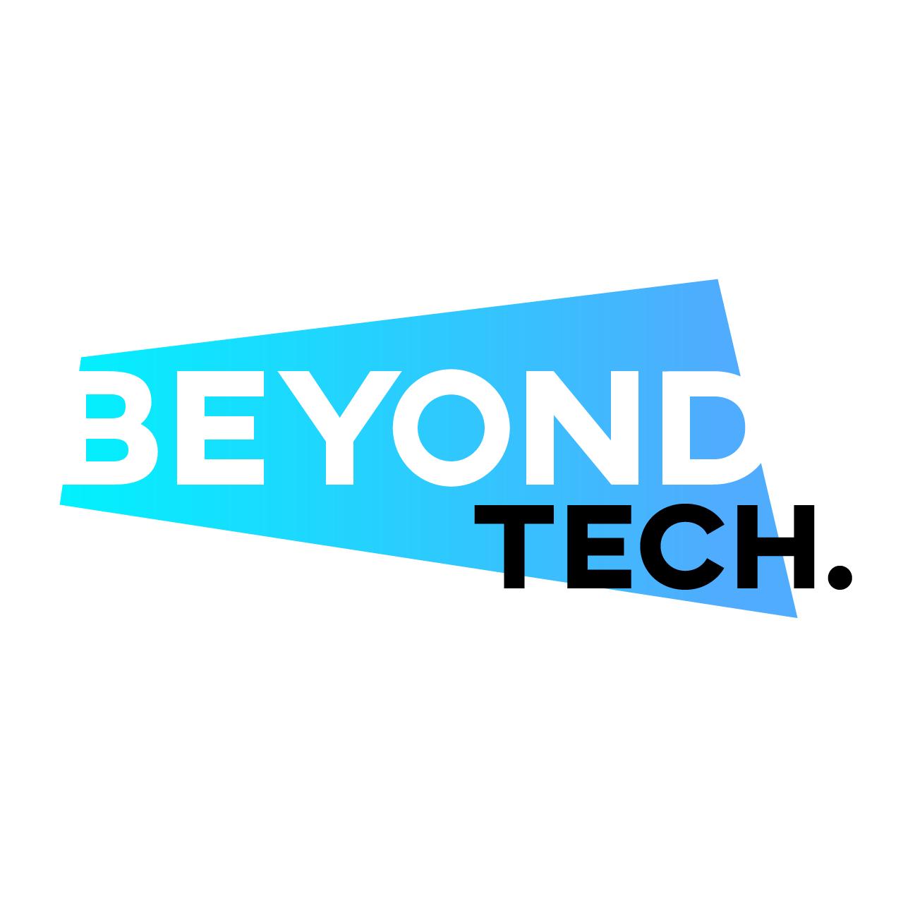 Drop by Beyond Tech.