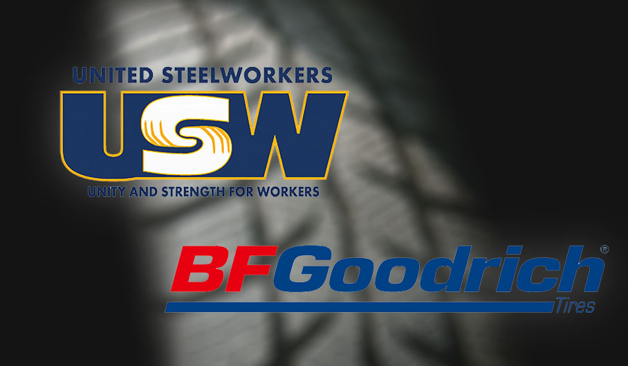 United Steelworkers at BFGoodrich plants in Alabama, Indiana.
