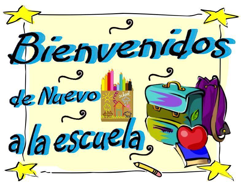 Bienvenidos de Nuevo a la escuela (Welcome Back to school.