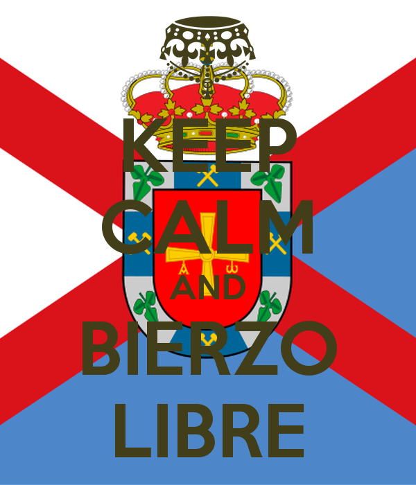 KEEP CALM AND BIERZO LIBRE Poster.