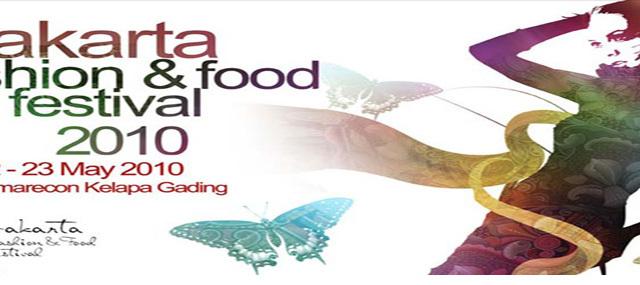Jakarta Fashion and Food Festival.