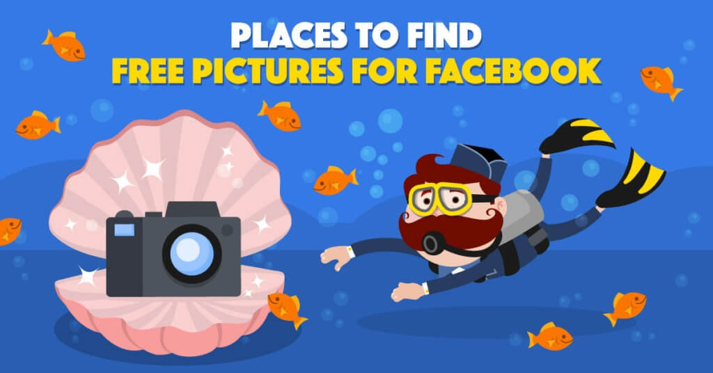 The Best Places to Find Free Pictures for Facebook.
