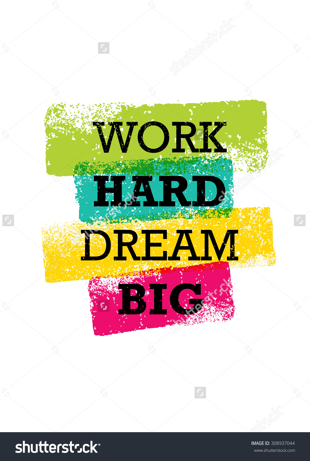 Work Hard Dream Big Creative Motivation Stock Vector 308937044.