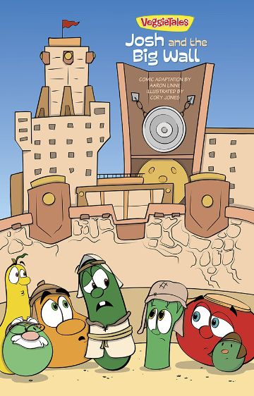 VeggieTales SuperComics: Josh and the Big Wall.