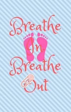 Breathe In, Breathe Out (BigJigglyPanda/BasicallyIDoWrk.