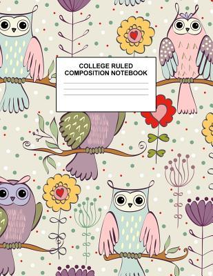 College Ruled Composition Notebook: Cute Blank Lined Journal.