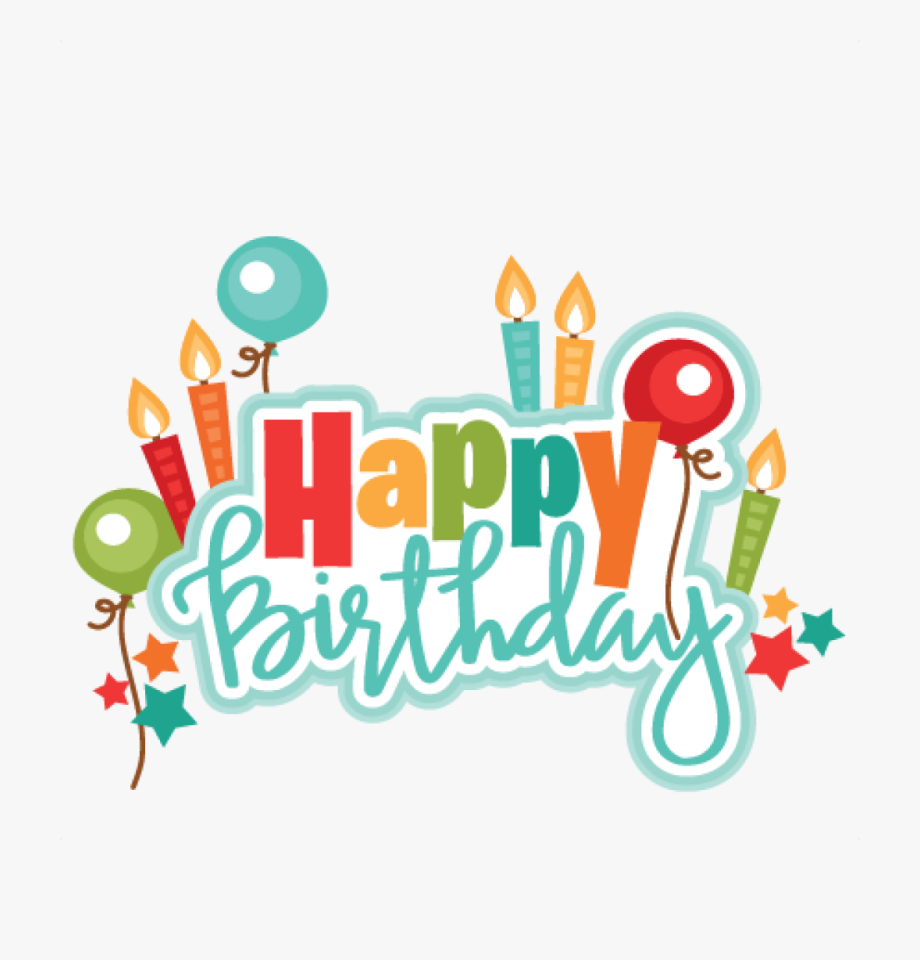 Happy Birthday Clipart For Him.